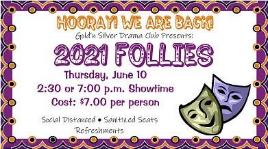 Gold'n Silver Drama Club Presents:  2021 Follies