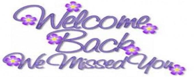 We Missed You!!